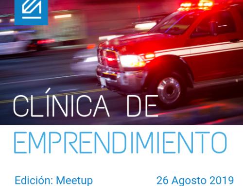 Clínica de Emprendimiento: Primer Meetup